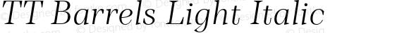 TT Barrels Light Italic