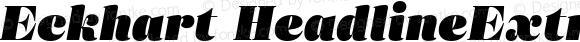 Eckhart HeadlineExtraBlackItalic