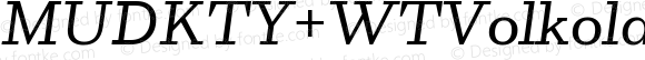 MUDKTY+WTVolkolakSerifCaption-UltraLightItalic UltraLightItalic