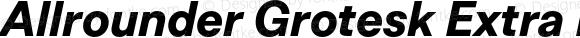Allrounder Grotesk Extra Bold Italic