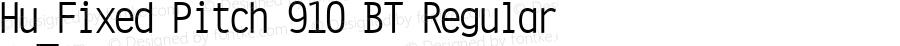Hu_Fixed Pitch 910 BT Regular 1.0,  Rev. 1.65.  1997.06.08