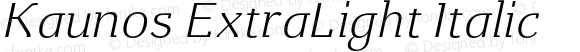 Kaunos ExtraLight Italic
