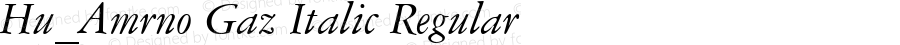 Hu_Amrno Gaz Italic Regular Copyright (c) 1997 by WoodStone.