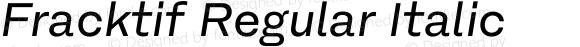 Fracktif Regular Italic