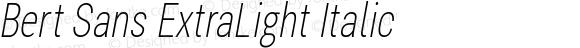 Bert Sans ExtraLight Italic