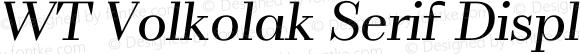 WT Volkolak Serif Display Light Italic