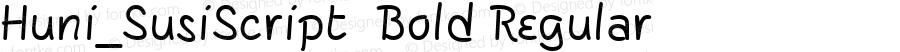 Huni_SusiScript  Bold Regular 1.0, Rev. 1.65  1997.06.02
