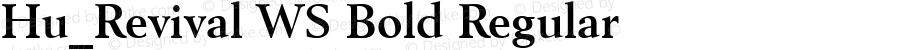 Hu_Revival WS Bold Regular 1.0,  Rev. 1.65.  1997.06.09