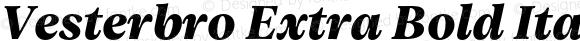 Vesterbro Extra Bold Italic