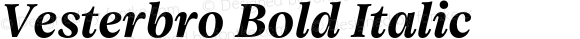 Vesterbro Bold Italic