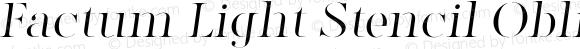 Factum Light Stencil Oblique