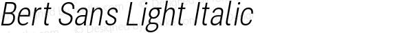 Bert Sans Light Italic