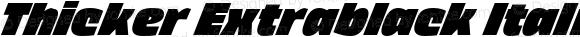 Thicker Extrablack Italic