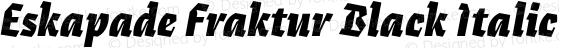 Eskapade Fraktur Black Italic