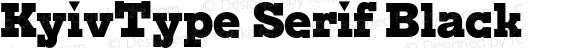 KyivType Serif Black