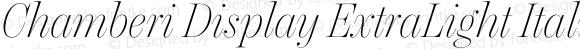 Chamberi Display ExtraLight Italic