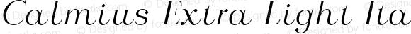 Calmius Extra Light Italic