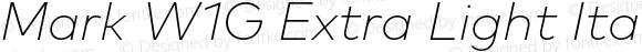 Mark W1G Extra Light Italic