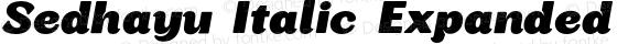 Sedhayu Italic Expanded