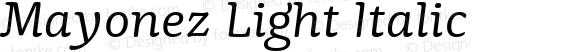 Mayonez Light Italic