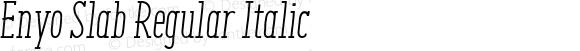 Enyo Slab Regular Italic