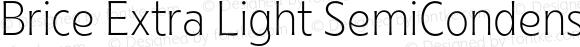 Brice Extra Light SemiCondensed