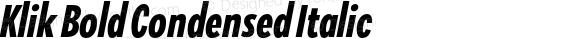 Klik Bold Condensed Italic