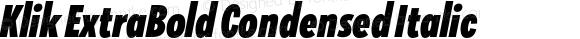 Klik ExtraBold Condensed Italic