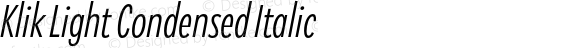 Klik Light Condensed Italic