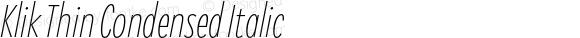 Klik Thin Condensed Italic