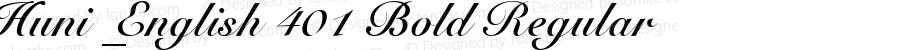 Huni_English 401 Bold Regular 1.0,  Rev. 1.65.  1997.06.09