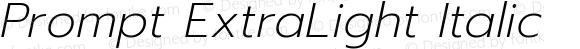 Prompt ExtraLight Italic