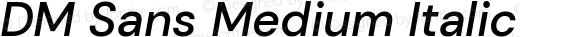 DM Sans Medium Italic