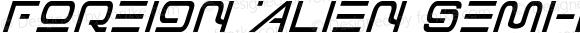 Foreign Alien Semi-Bold Italic Semi-Bold Italic