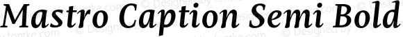 Mastro Caption Semi Bold Italic
