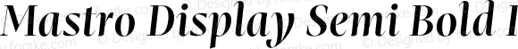 Mastro Display Semi Bold Italic