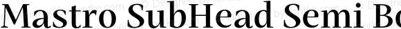 Mastro SubHead Semi Bold