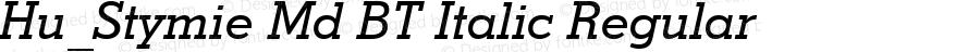 Hu_Stymie Md BT Italic Regular 1997.06.02