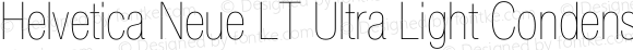 Helvetica Neue LT Ultra Light Condensed