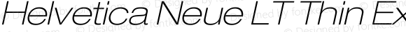 Helvetica Neue LT Thin Extended Oblique