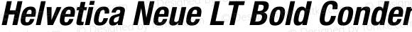 Helvetica Neue LT Bold Condensed Oblique