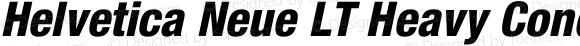 Helvetica Neue LT Heavy Condensed Oblique