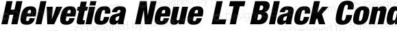 Helvetica Neue LT Black Condensed Oblique