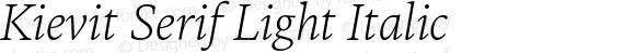 Kievit Serif Light Italic