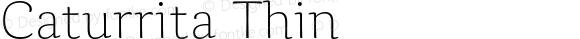 Caturrita Thin