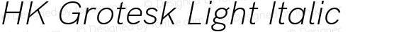 HK Grotesk Light Italic