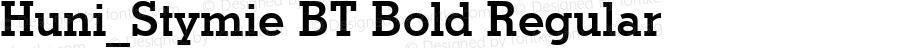 Huni_Stymie BT Bold Regular 1997.06.02