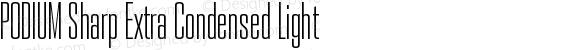 PODIUM Sharp Extra Condensed Light