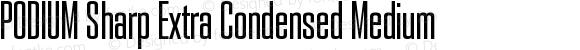 PODIUM Sharp Extra Condensed Medium