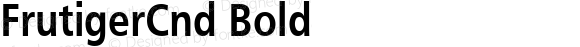 FrutigerCnd Bold